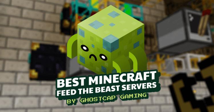 Best Minecraft Feed The Beast Servers