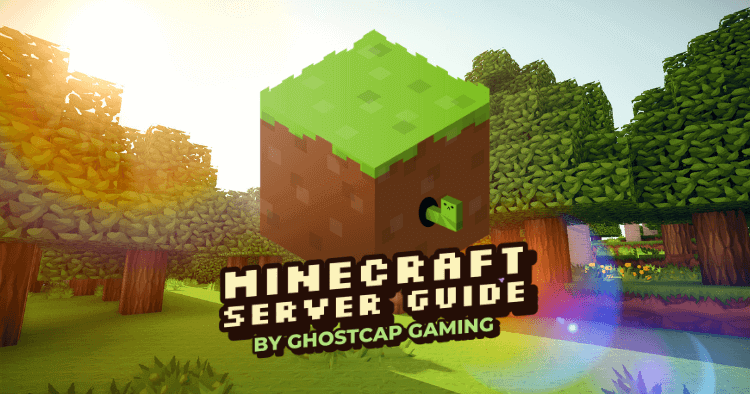 The Ultimate Minecraft Server Guide