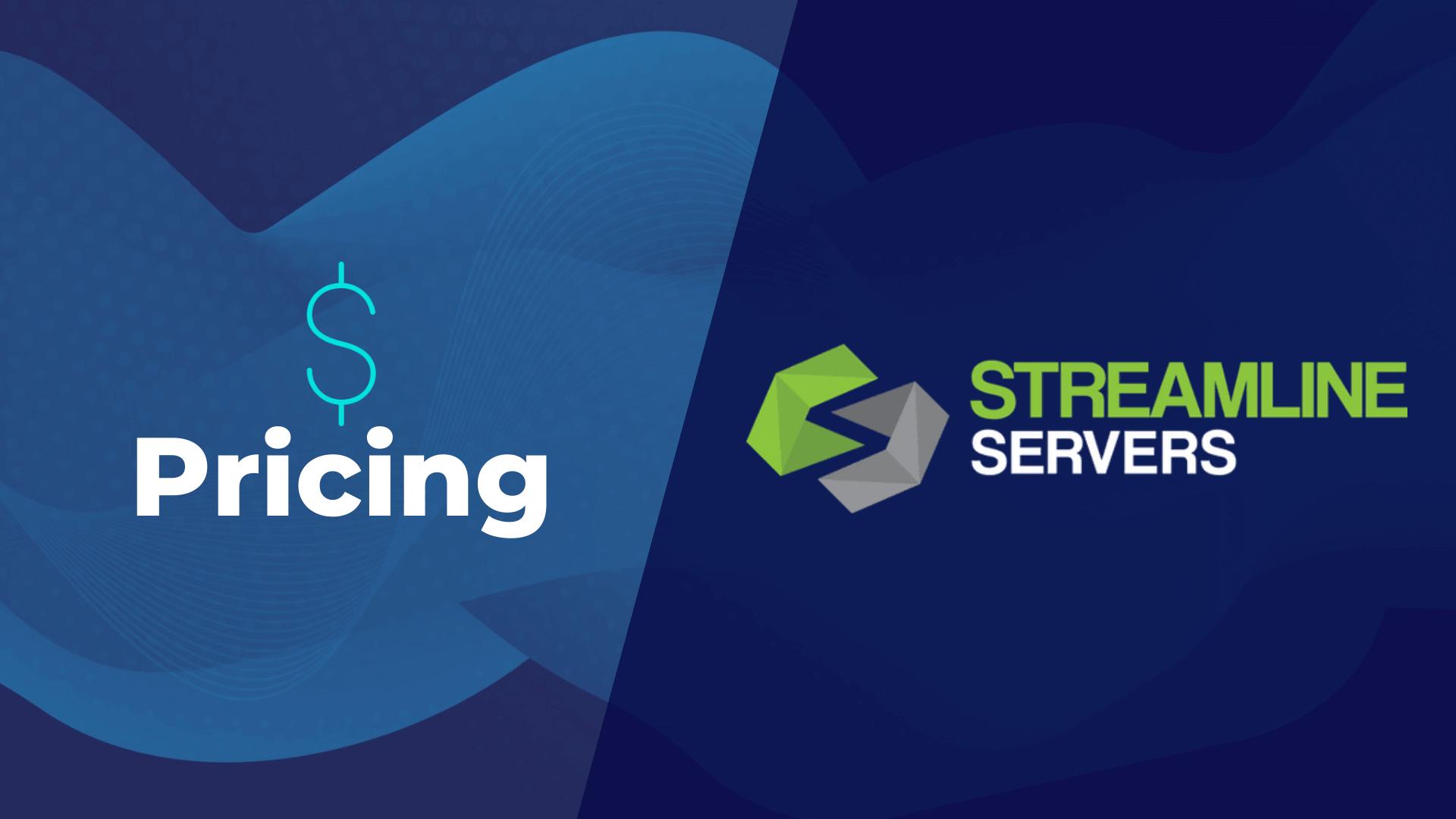 Streamline Servers Pricing
