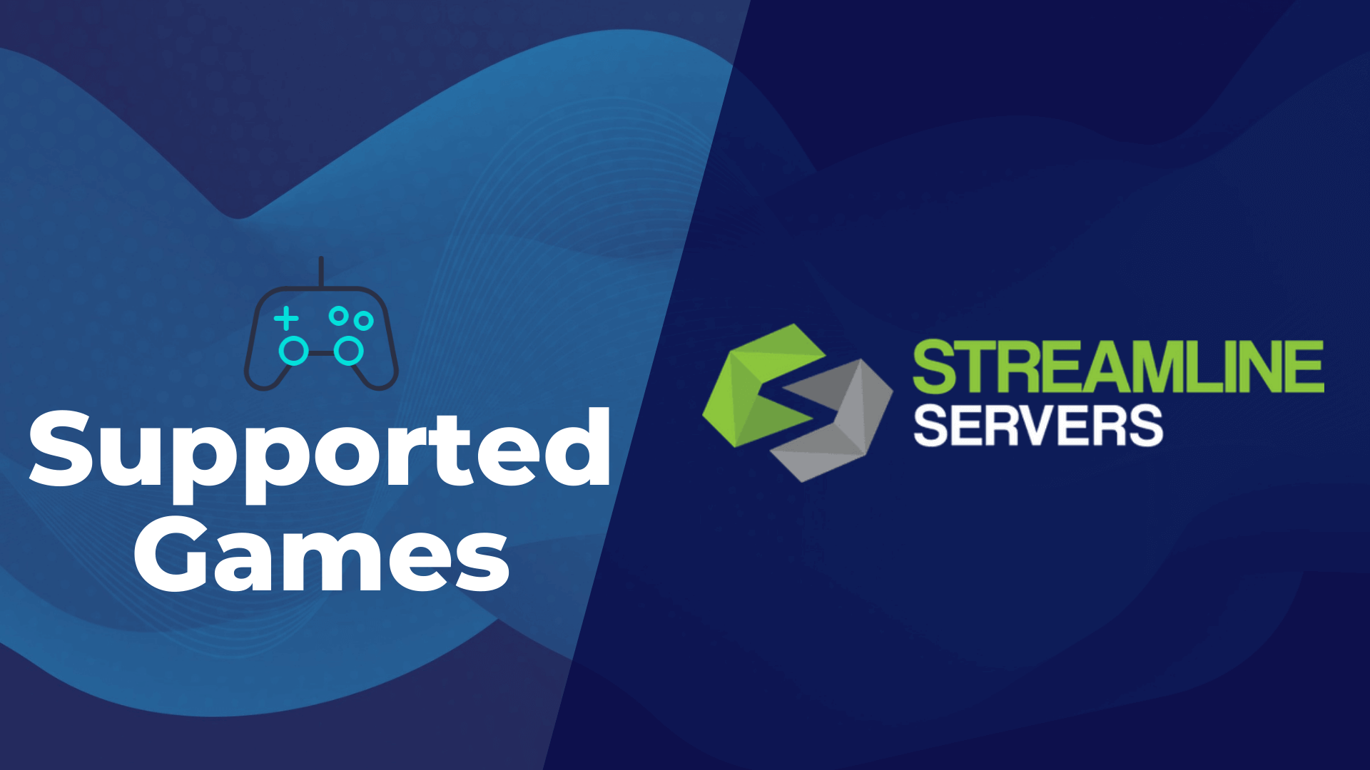 Streamline Servers Supported Games List